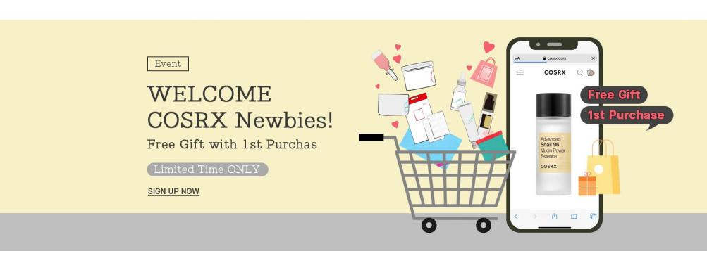 WELCOME COSRX Newbies! Free Gift with First Purchase