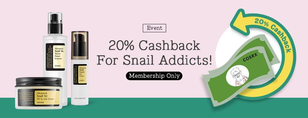 EVENT ! 20% CASHBACK FOR SNAIL ADDICTS !